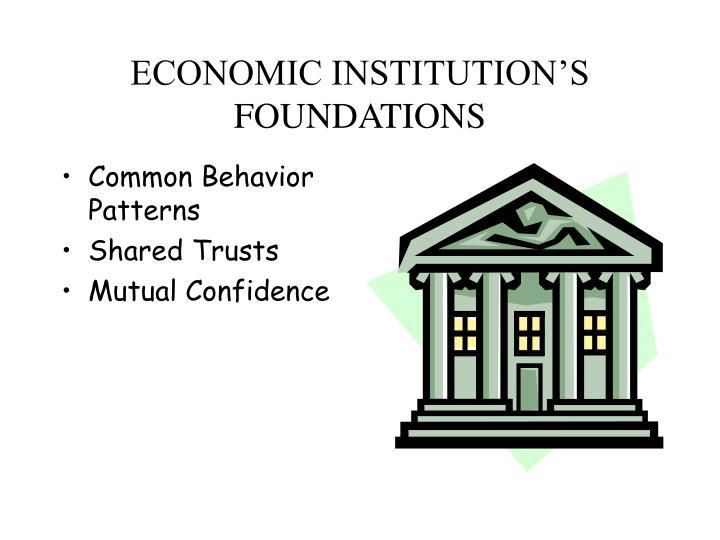 ECONOMIC INSTITUTION'S