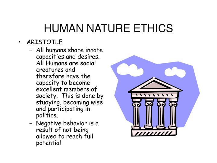 HUMAN NATURE ETHICS