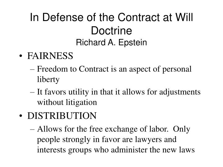 In Defense of the Contract at Will Doctrine