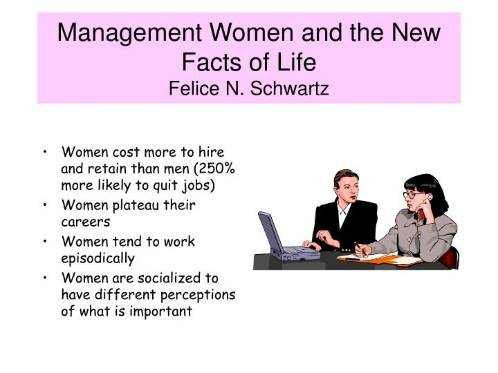Management Women and the New Facts of Life