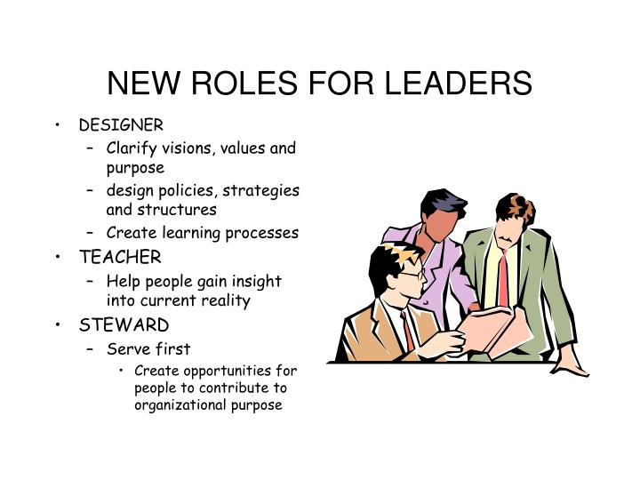 NEW ROLES FOR LEADERS