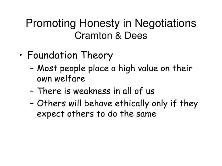 Promoting Honesty in Negotiations