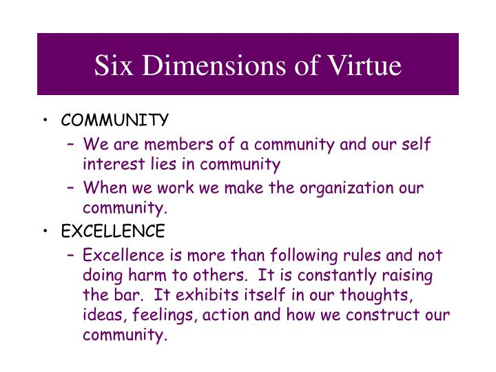 Six Dimensions of Virtue