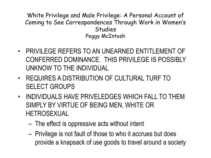 White Privilege and Male Privilege: A Personal Account of Coming to See Correspondences Through Work in Women's Studies