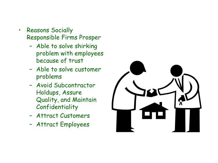 Reasons Socially Responsible Firms Prosper