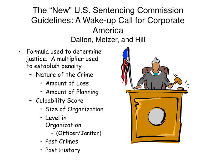 "The ""New"" U.S. Sentencing Commission Guidelines: A Wake-up Call for Corporate America"