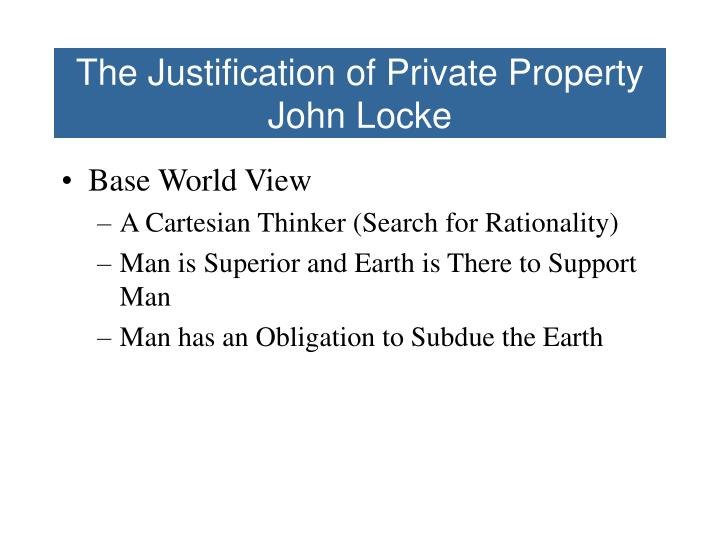The Justification of Private Property