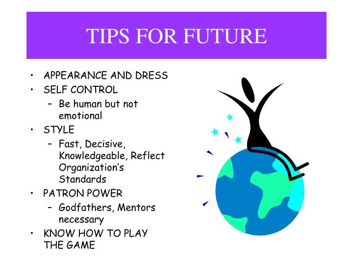 TIPS FOR FUTURE