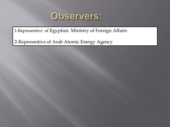 Observers:
