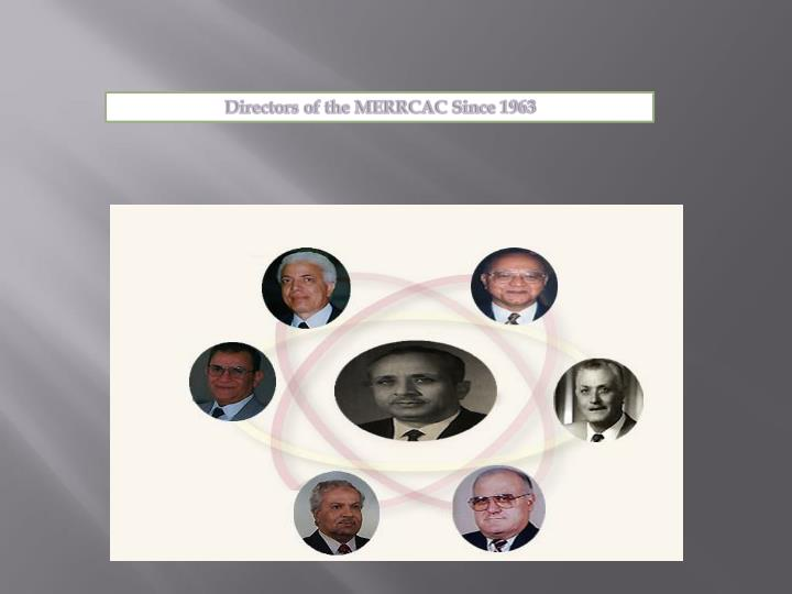 Directors of the MERRCAC Since 1963