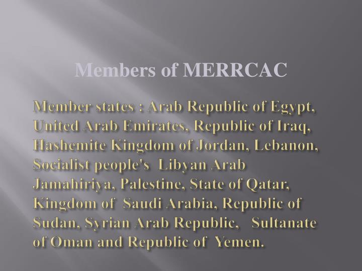 Member states : Arab Republic of Egypt