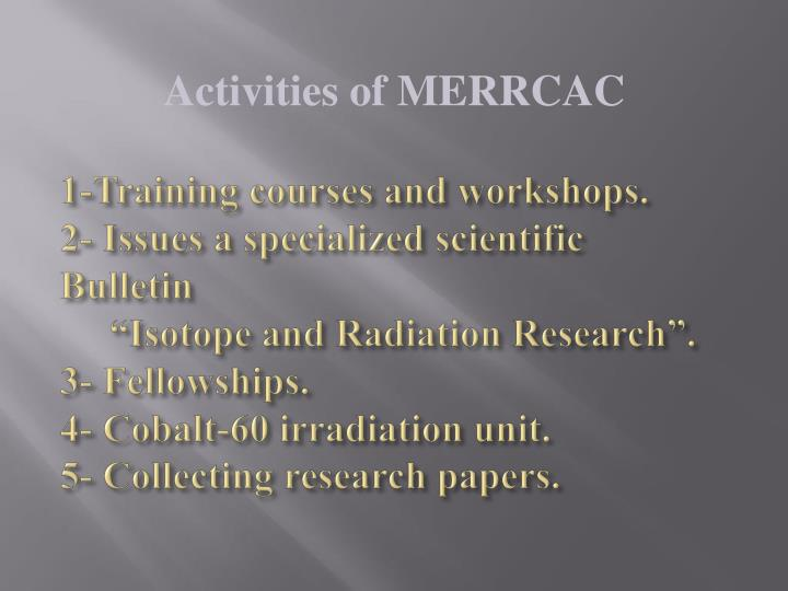1-Training courses and workshops.