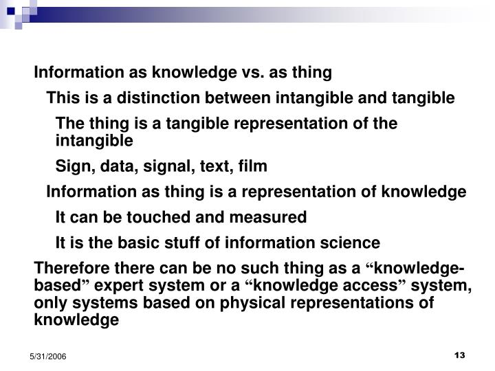 Information as knowledge vs. as thing