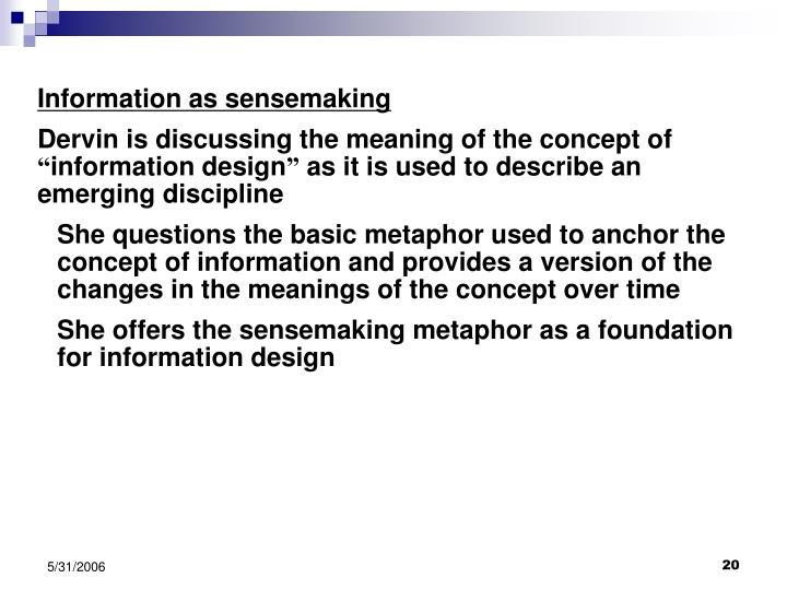Information as sensemaking