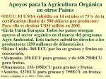 apoyos para la agricultura org nica en otros pa ses