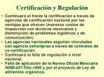 certificaci n y regulaci n