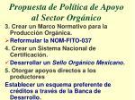 propuesta de pol tica de apoyo al sector org nico1