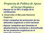 propuesta de pol tica de apoyo al sector org nico2