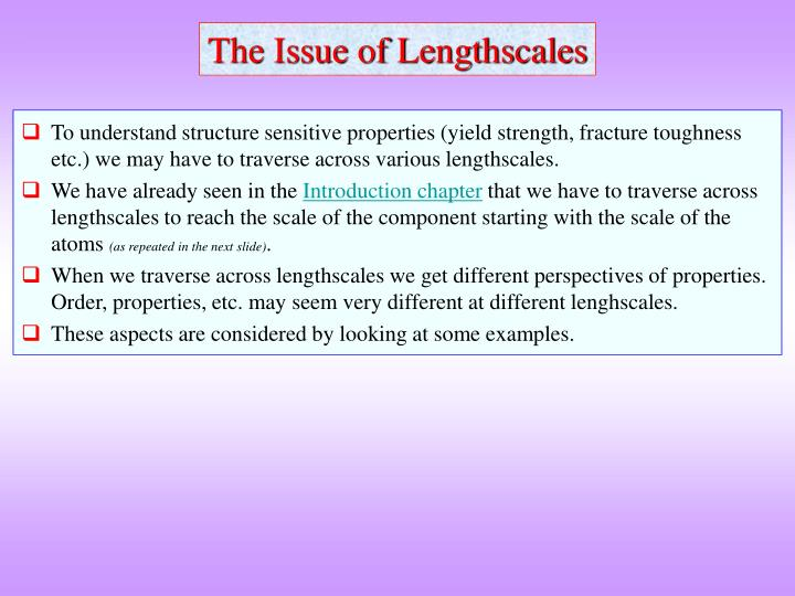 The Issue of Lengthscales