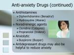 anti anxiety drugs continued