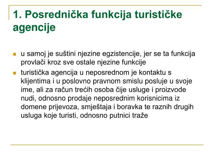 1. Posrednička funkcija turističke agencije