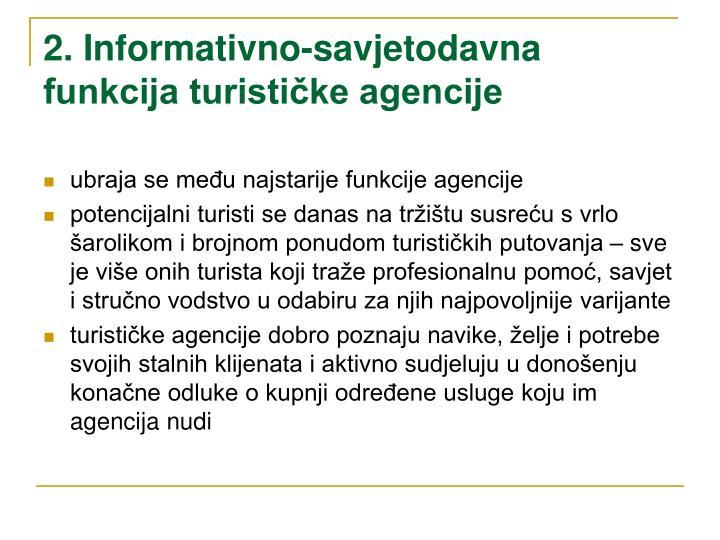 2. Informativno-savjetodavna funkcija turističke agencije