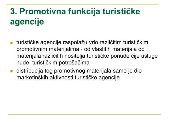 3. Promotivna funkcija turističke agencije
