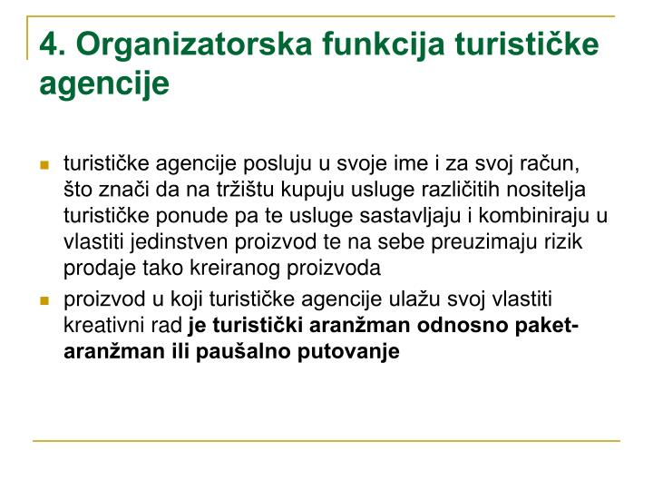 4. Organizatorska funkcija turističke agencije