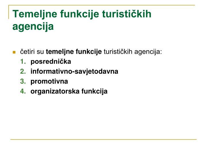 Temeljne funkcije turističkih agencija