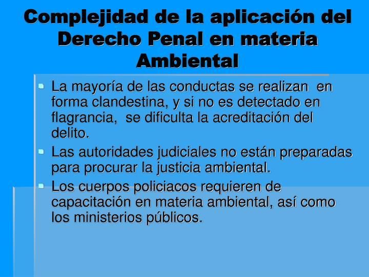 Complejidad de la aplicación del Derecho Penal en materia Ambiental