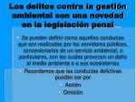 los delitos contra la gesti n ambiental son una novedad en la legislaci n penal1