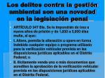 los delitos contra la gesti n ambiental son una novedad en la legislaci n penal3