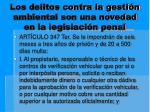los delitos contra la gesti n ambiental son una novedad en la legislaci n penal4