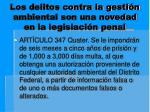 los delitos contra la gesti n ambiental son una novedad en la legislaci n penal6