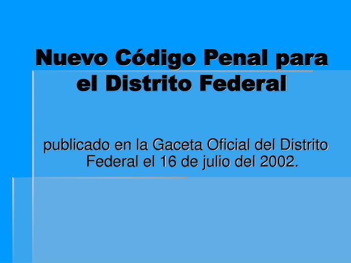 Nuevo Código Penal para el Distrito Federal