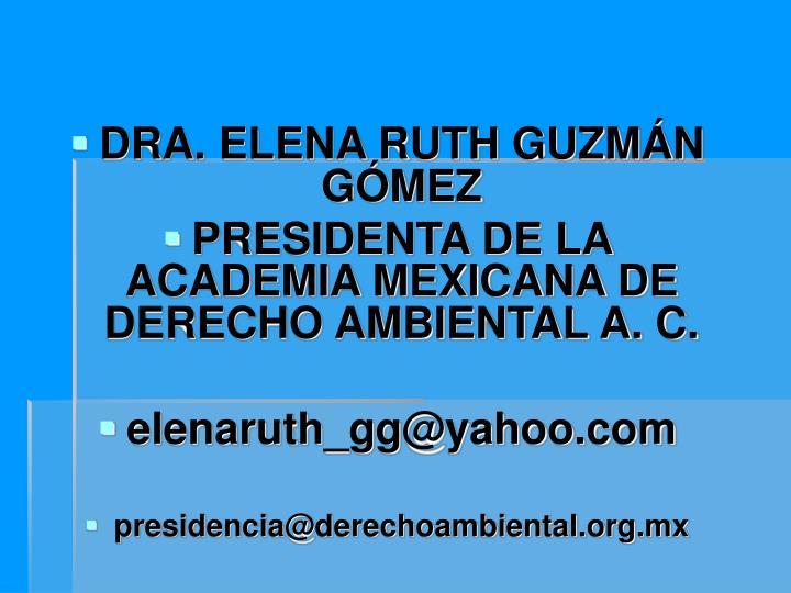 DRA. ELENA RUTH GUZMÁN GÓMEZ