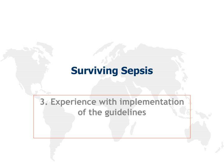 Surviving Sepsis