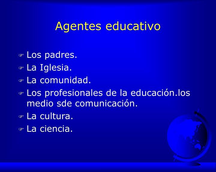 Agentes educativo
