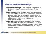 choose an evaluation design