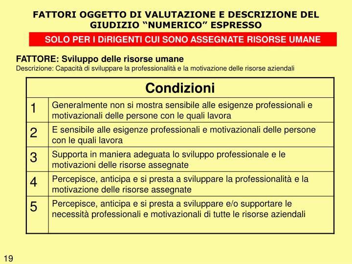 FATTORI OGGETTO DI VALUTAZIONE E DESCRIZIONE DEL