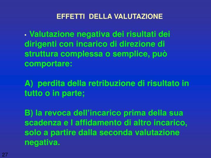 EFFETTI  DELLA VALUTAZIONE
