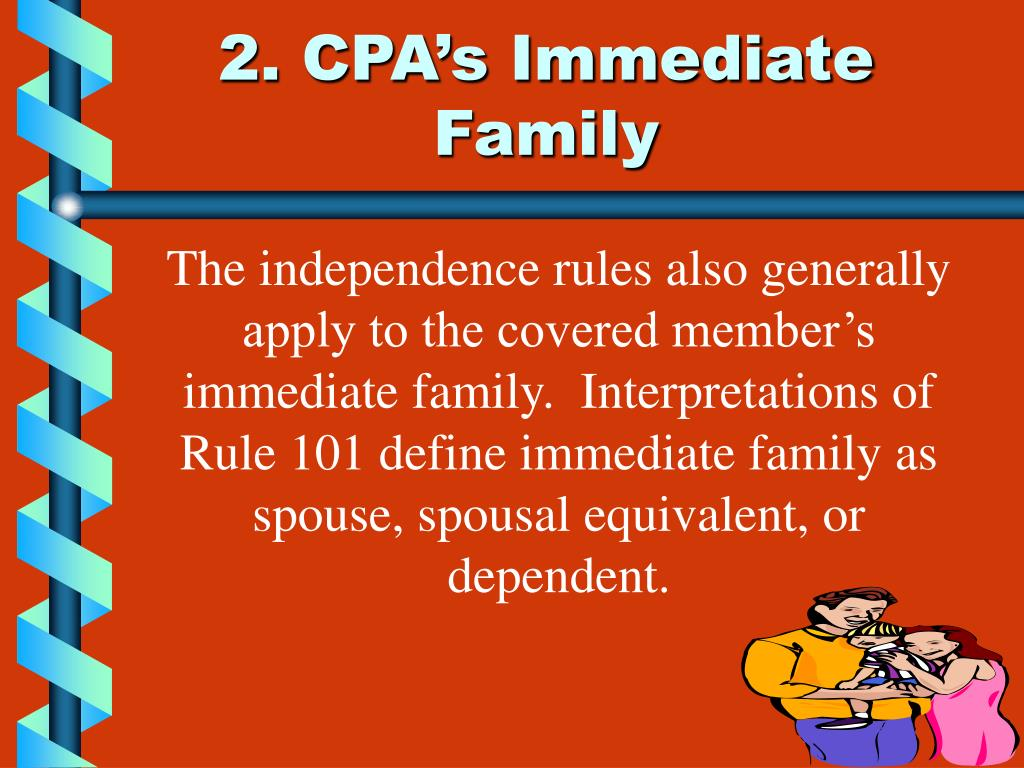 2. CPA's Immediate Family