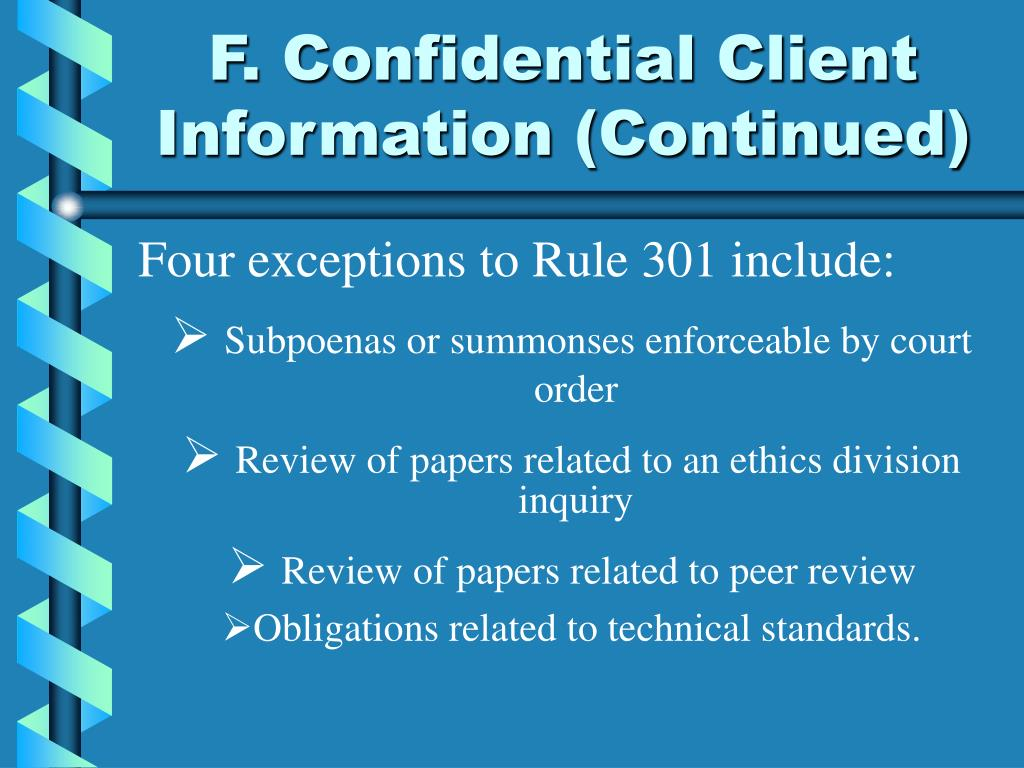 F. Confidential Client Information (Continued)