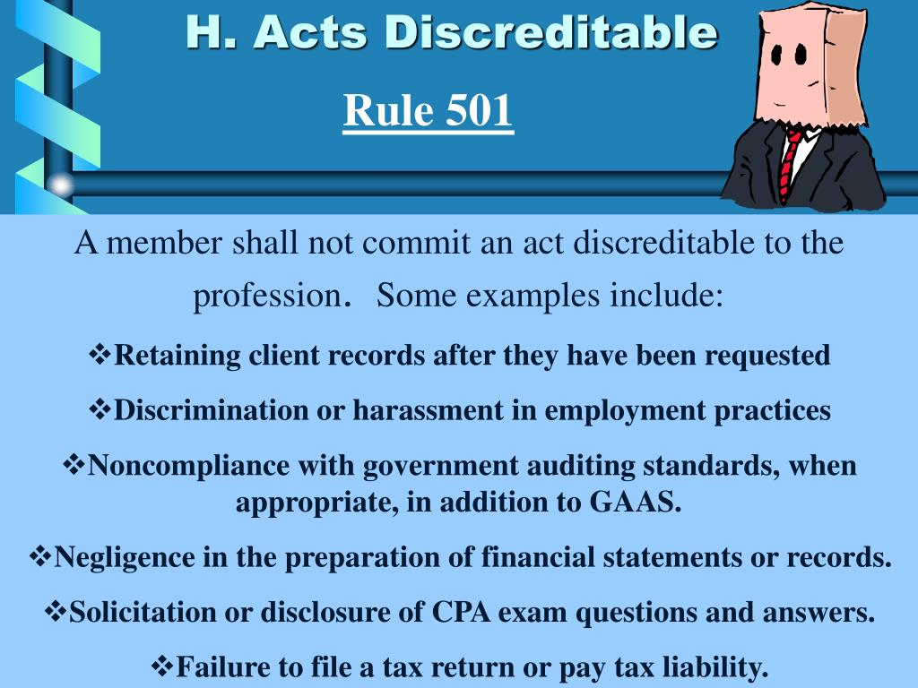 H. Acts Discreditable
