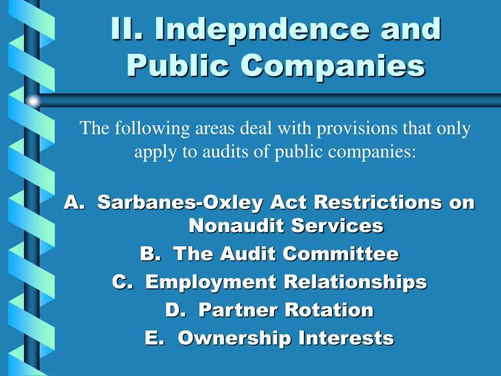 II. Indepndence and Public Companies