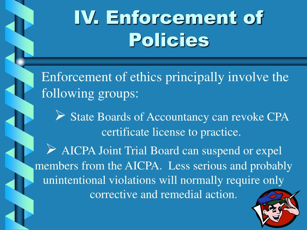 IV. Enforcement of Policies