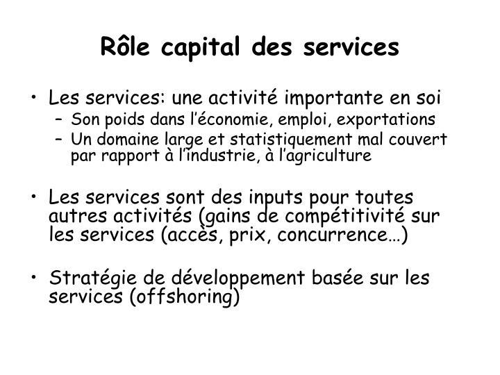 Rôle capital des services