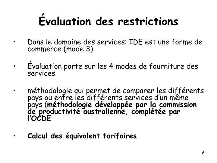 Évaluation des restrictions