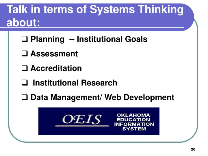 Talk in terms of Systems Thinking about: