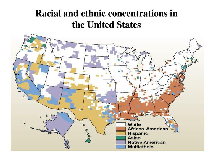 Racial and ethnic concentrations in